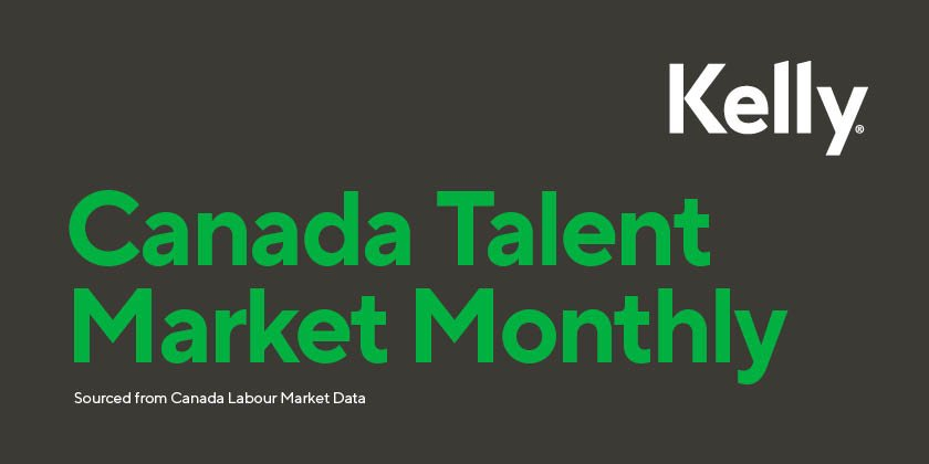 March 2021 Canada Talent Market Monthly